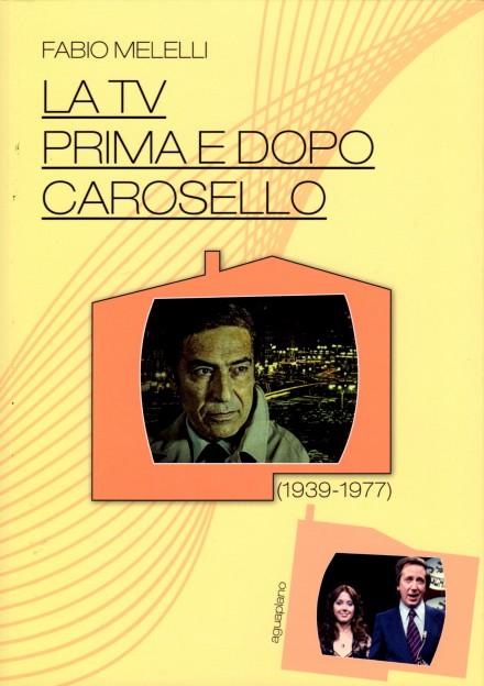"""Lia nel """"La TV prima e dopo Carosello (1939-1977)"""""""